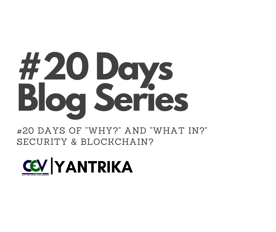Blockchain and Security Blog Series